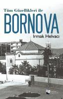 Tüm Güzellikleri ile Bornova