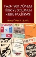 1960-1980 DÖNEMİ TÜRKİYE SOLUNUN KIBRIS POLİTİKASI