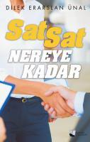 Sat Sat Nereye Kadar