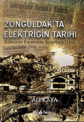 Zonguldak'ta Elektriğin Tarihi