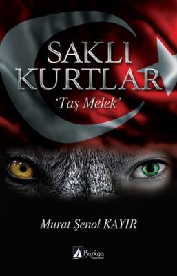 """Saklı Kurtlar """"Taş Melek"""" Murat Şenol Kayır"""
