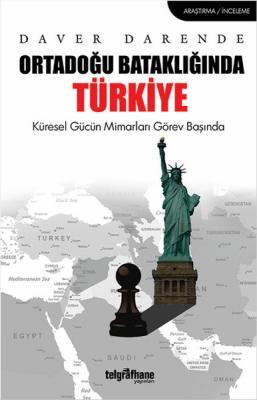 Ortadoğu Bataklığında Türkiye %30 indirimli Daver Darende
