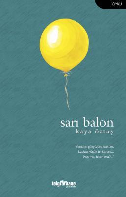 Sarı Balon Kaya Öztaş