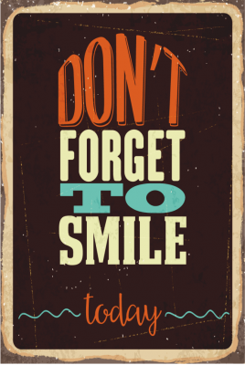 Bugün Gülümsemeyi Unutma Ahşap Poster
