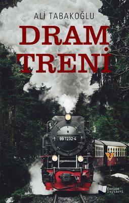 Dram Treni Ali Tabakoğlu