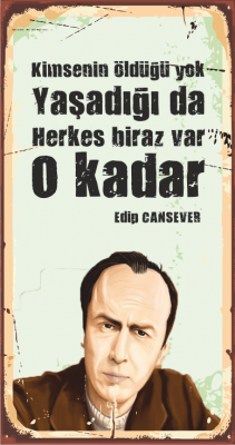 Edip Cansever Ahşap Poster