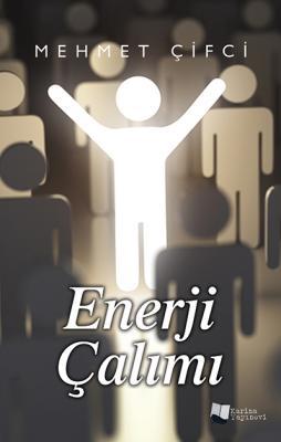 Enerji Çalımı Mehmet Çifci