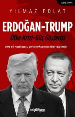 Erdoğan-Trump Yılmaz Polat