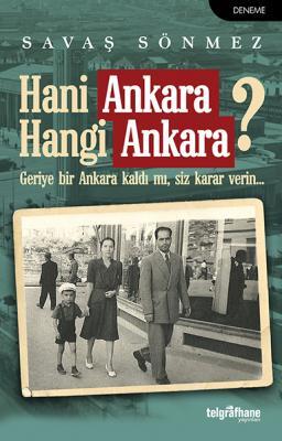 Hani Ankara, Hangi Ankara