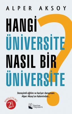 Hangi Üniversite Nasıl Bir Üniversite? %20 indirimli Alper Aksoy