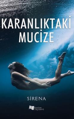 Karanlıktaki Mucize Sirena