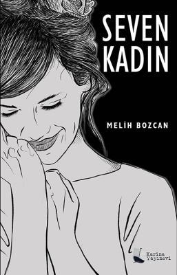 Seven Kadın Melih Bozcan