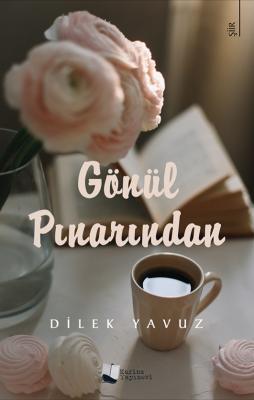 Gönül Pınarından Dilek Yavuz