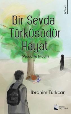 Bir Sevda Türküsüdür Hayat İbrahim Türkcan