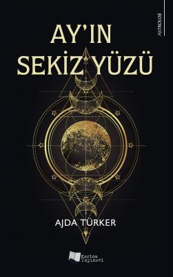 Ay'ın Sekiz Yüzü Ajda Türker