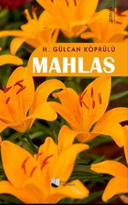 Mahlas H. Gülcan Köprülü