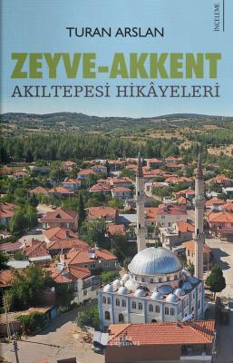 Zeyve-Akkent Turan Arslan
