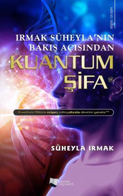 Kuantum Şifa Süheyla Irmak