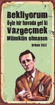 Orhan Veli Ahşap Poster