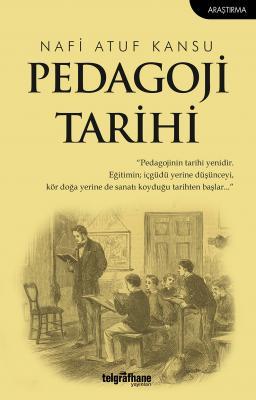 Pedagoji Tarihi Nafi Atuf Kansu