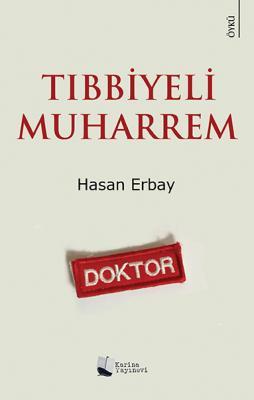 Tıbbiyeli Muharrem %20 indirimli Hasan Erbay