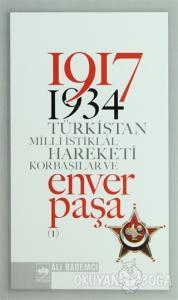 1917 - 1934 Türkistan Milli İstiklal Hareketi  Korbaşılar ve Enver Paşa (2 Cilt Takım)