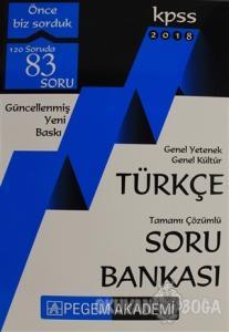 2018 KPSS Genel Yetenek Genel Kültür Türkçe Tamamı Çözümlü Soru Bankası