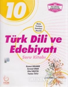 2019 10. Sınıf Türk Dili ve Edebiyatı Soru Kitabı