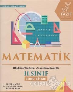 2019 11. Sınıf Matematik Soru Kitabı
