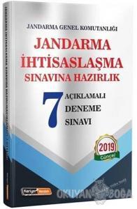 2019 Jandarma İhtisaslaşma Sınavlarına Hazırlık Açıklamalı 7 Deneme Sınavı