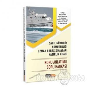 2019 Sahil Güvenlik Komutanlığı Uzman Erbaş Sınavlarına Hazırlık Kitabı Konu Anlatımlı Soru Bankası