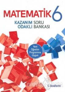 6.Sınıf Matematik Kazanım Odaklı Soru Bankası 2020