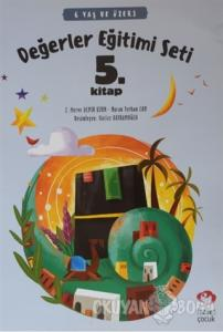 6 Yaş ve Üzeri Değerler Eğitimi Seti 5. Kitap
