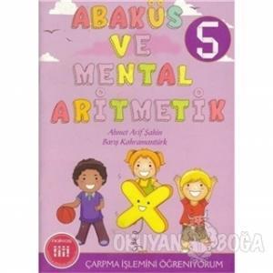 Abaküs ve Mental Aritmetik 5 Çarpma İşlemini Öğreniyorum