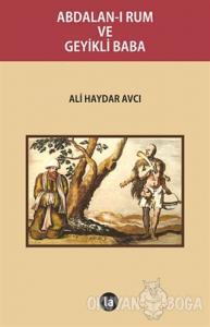 Abdalan-ı Rum ve Geyikli Baba