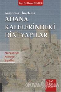Adana Kaleleri̇ndeki̇ Di̇ni̇ Yapılar
