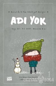 Adı Yok Gençlik Kitap Edebiyat Dergisi Sayı: 87 -  2019 Kış