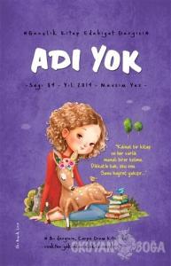 Adı Yok Gençlik Kitap Edebiyat Dergisi Sayı: 89 - 2019 Mevsim Yaz
