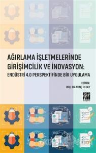 Ağırlama İşletmelerinde Girişimcilik ve İnovasyon: Endüstri 4.0 Perspektifinde Bir Uygulama
