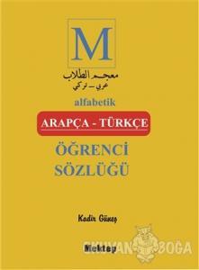 Alfabetik Arapça - Türkçe Öğrenci Sözlüğü