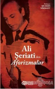 Ali Şeriati'den Aforizmalar