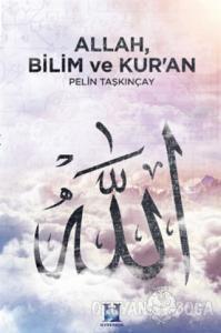 Allah, Bilim ve Kur'an