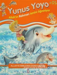 Allah'ın İsimlerini Öğreniyorum: Yunus Yoyo