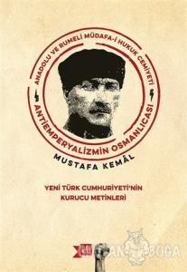 Anadolu ve Rumeli Müdafa-i Hukuk Cemiyeti Antiemperyalizmin Osmanlıcası