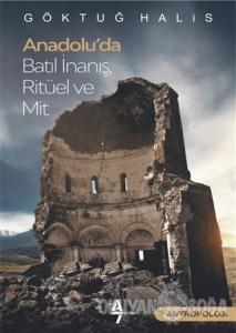 Anadolu'da Batıl İnanış Ritüel ve Mit