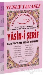 Arapça - Türkçe Okunuşlu Yasin-i Şerif Kur'an'dan Seçme Sureler (E25A)