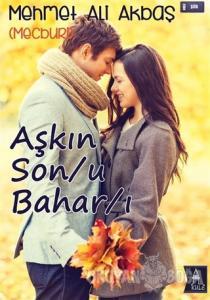 Aşkın Son/u Bahar/ı
