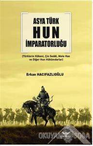 Asya Türk Hun İmparatorluğu