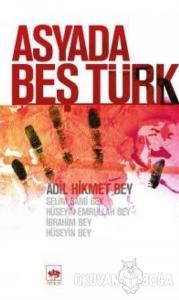Asya'da Beş Türk