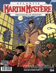 Atlantis Martin Mystere Sayı 194 - Gölge Dönüyor